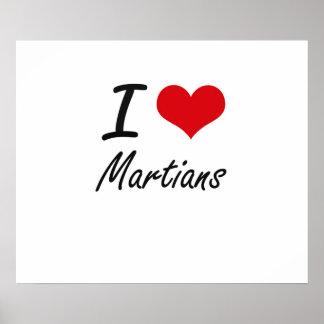 I Love Martians Poster
