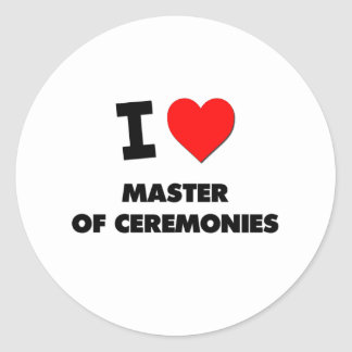 I Love Master Of Ceremonies Round Sticker