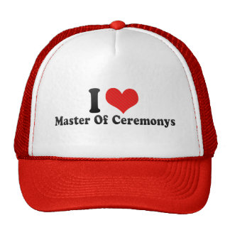 I Love Master Of Ceremonys Cap