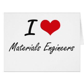 I love Materials Engineers Big Greeting Card