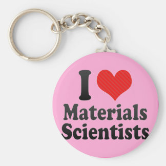 I Love Materials Scientists Key Chains