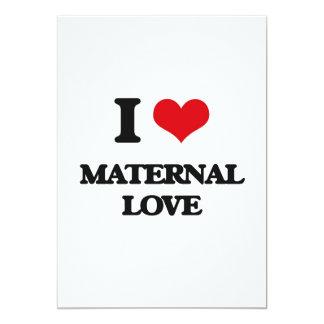 I Love Maternal Love Cards