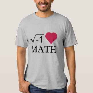 i Love Math T Shirts