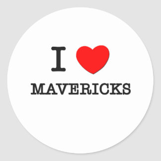 I Love Mavericks Round Sticker