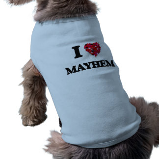 I Love Mayhem Sleeveless Dog Shirt
