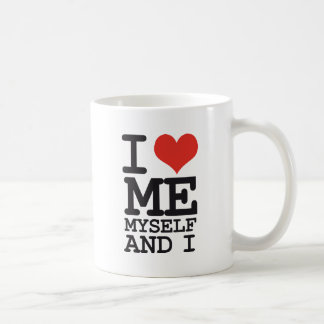 I LOVE ME MY SELF AND I BASIC WHITE MUG
