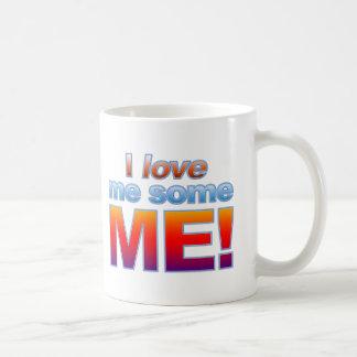 I Love Me Some Me! Mug