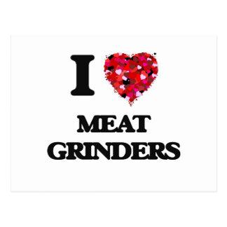 I Love Meat Grinders Postcard