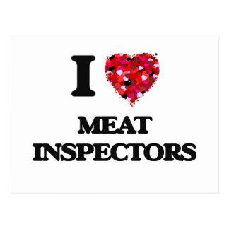 I Love Meat Inspectors Postcard