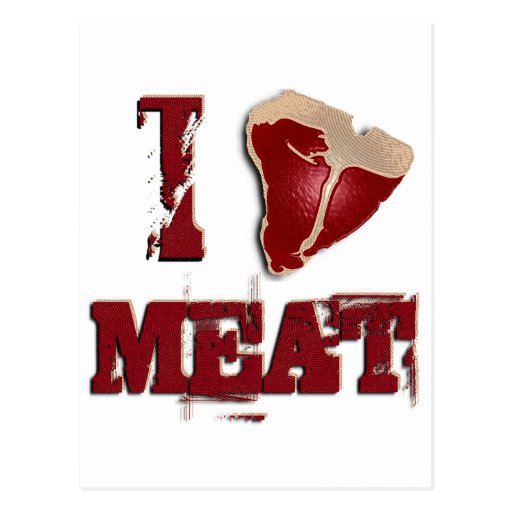 I Love Meat Post Cards