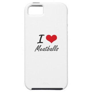 I Love Meatballs Tough iPhone 5 Case