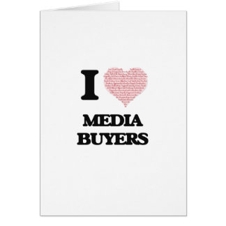 I love Media Buyers (Heart made from words) Greeting Card