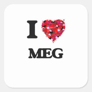 I Love Meg Square Sticker