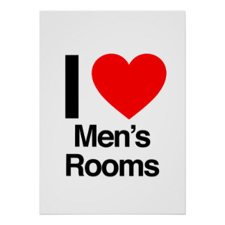 i love men s rooms print