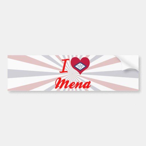 I Love Mena, Arkansas Bumper Sticker