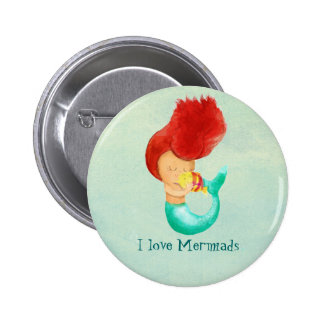 I love Mermaids 6 Cm Round Badge