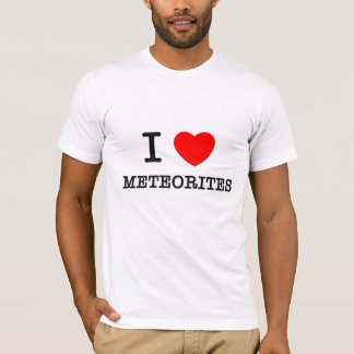 I Love Meteorites T-Shirt