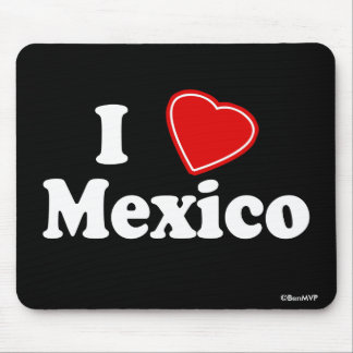 I Love Mexico Mouse Pad