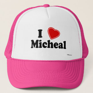 I Love Micheal Trucker Hat