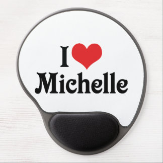 I Love Michelle Gel Mouse Pad
