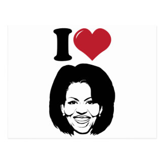 I Love Michelle Obama Postcard