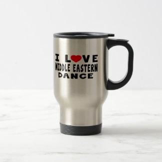 I Love Middle eastern Dance Coffee Mugs