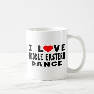 I Love Middle eastern Dance Coffee Mug