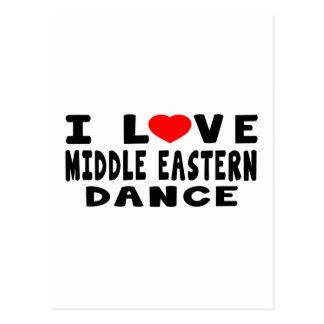 I Love Middle eastern Dance Postcard