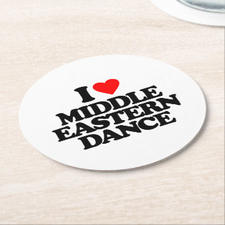 I LOVE MIDDLE EASTERN DANCE ROUND PAPER COASTER