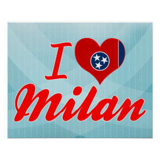 I Love Milan Tennessee Posters