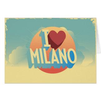 I love Milano Greeting Card