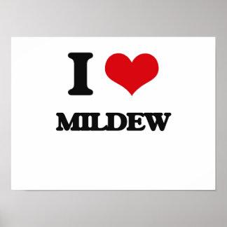 I Love Mildew Poster
