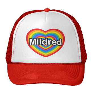 I love Mildred I love you Mildred Heart Hat