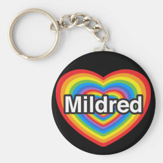 I love Mildred I love you Mildred Heart Keychains