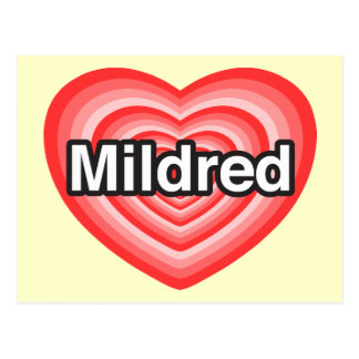 I love Mildred. I love you Mildred. Heart Postcard