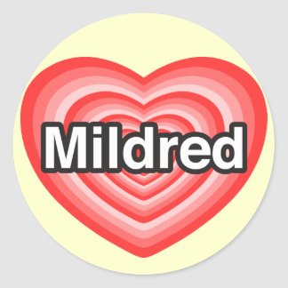 I love Mildred. I love you Mildred. Heart Stickers