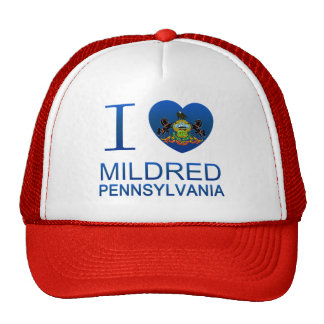 I Love Mildred, PA Hat