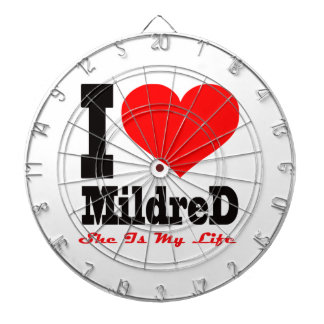 I Love Mildred She Is My Life Dart Board