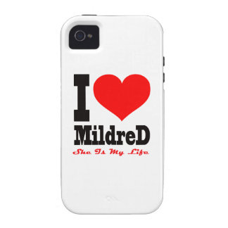I Love Mildred. She Is My Life iPhone 4 Case