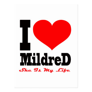 I Love Mildred She Is My Life Postcard