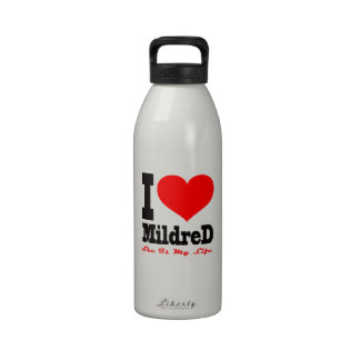 I Love Mildred She Is My Life Water Bottle
