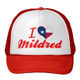 I Love Mildred, Texas Trucker Hats