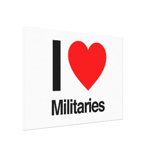i love militaries stretched canvas prints