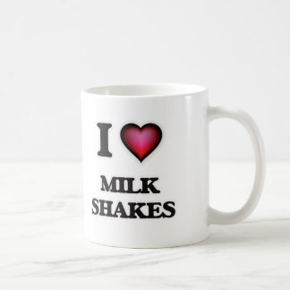 I Love Milk Shakes Coffee Mug