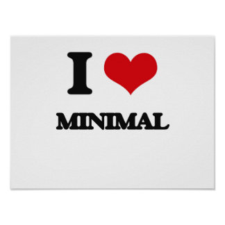 I Love Minimal Print