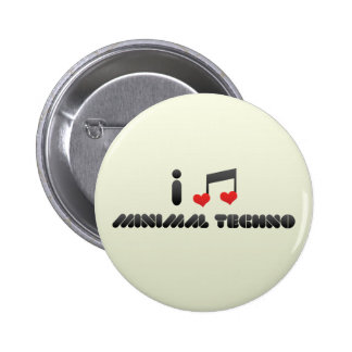 I Love Minimal Techno Buttons