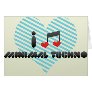 I Love Minimal Techno Greeting Cards