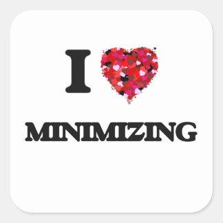I Love Minimizing Square Sticker