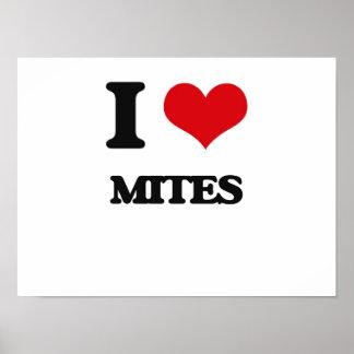 I love Mites Poster