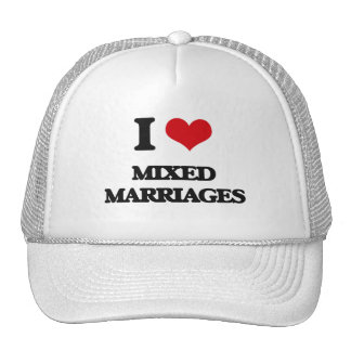 I Love Mixed Marriages Trucker Hat